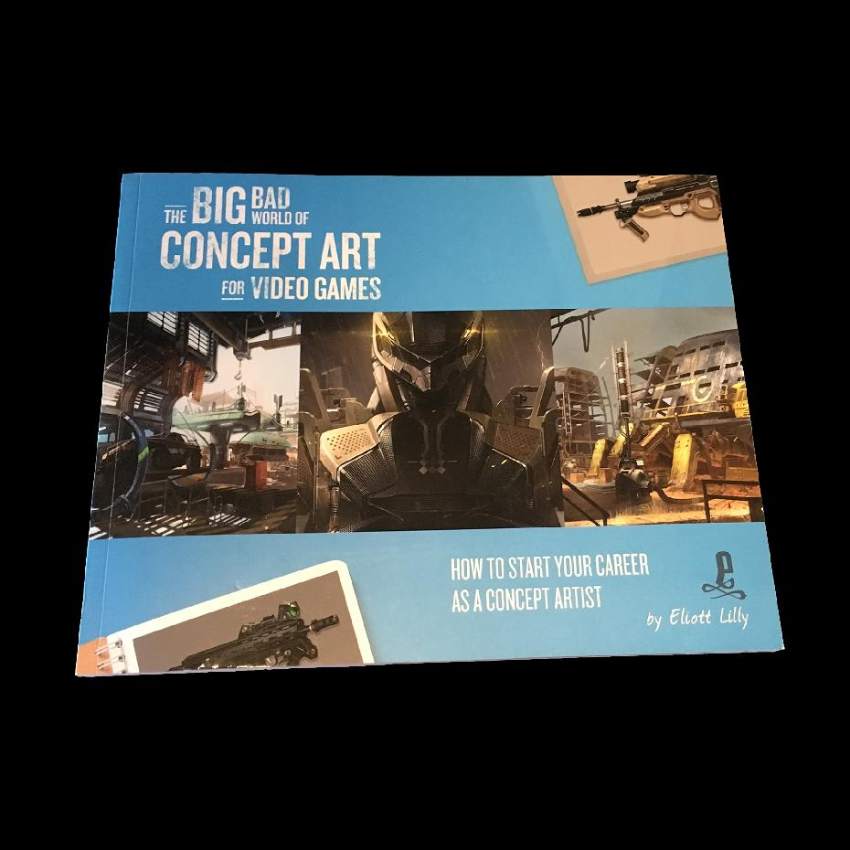The Big Bad World Of Concept Art For Video Games How To Start Your Career As A Concept Artist