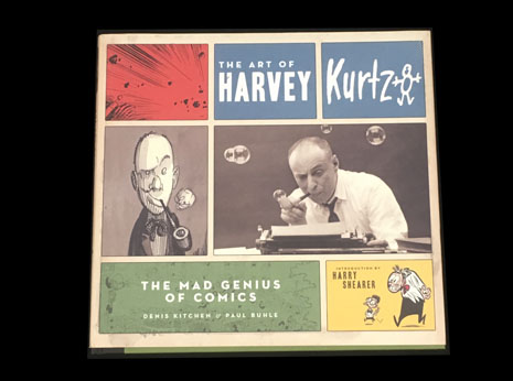 The Art of Harvey Kurtz