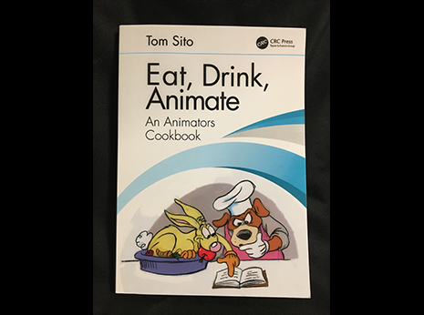 Eat, Drink, Animate; An Animators Cookbook