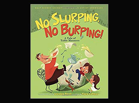 No Slurping, No Burping! A Tale of Table Manners